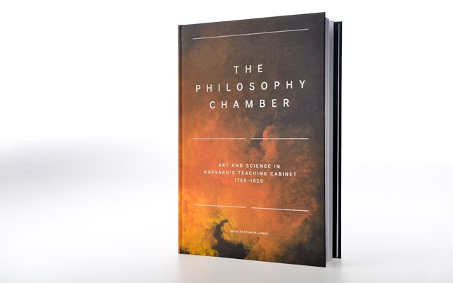 The Philosophy Chamber: Art and Science in Harvard's Teaching Cabinet, 1766–1820