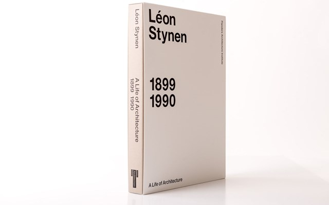 Léon Stynen. A Life of Architecture 1899-1990